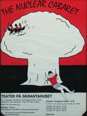 The Nuclear Cabaret – första versionen