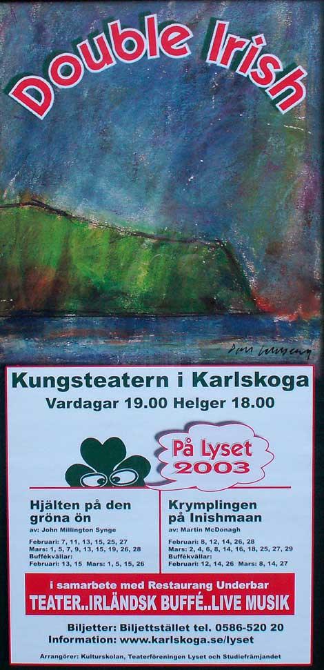 """""""Double Irish"""" Hjälten på den gröna ön & Krymplingen på Inishmaan"""